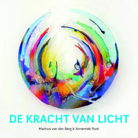 De Kracht van Licht | Marinus van den Berg | Glaskunst Schilderkunst | Atelier Galerie Annemiek Punt